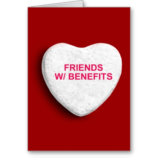 friends_with_benefits_candy_heart_greeting_cards-r3c9814f8bca7499e8c4bc0878c4eca74_xvuat_8byvr_512[1]